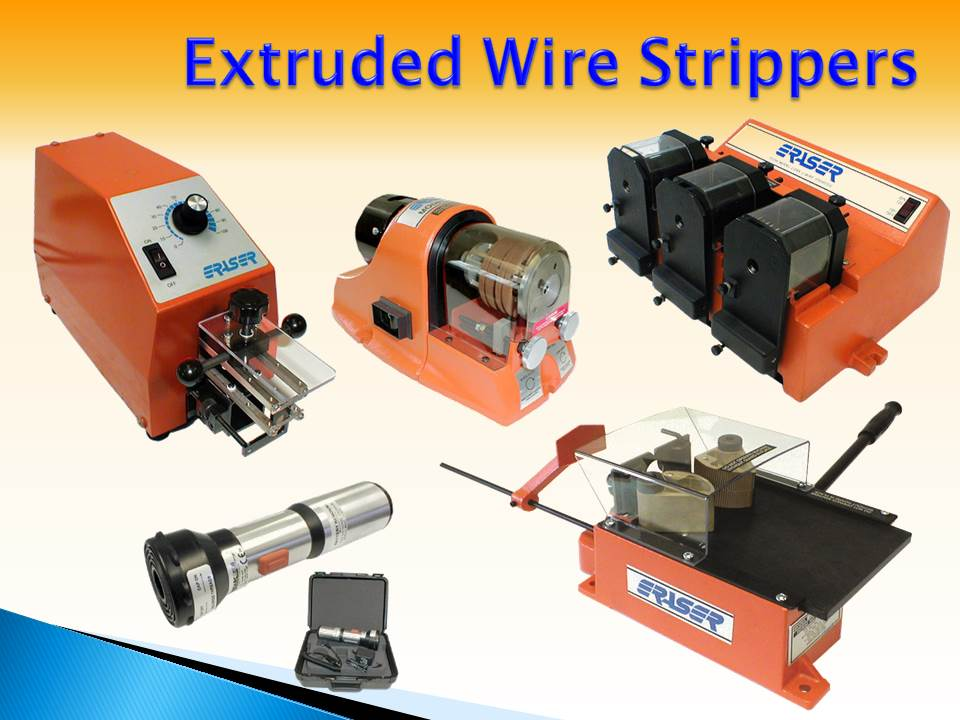 Extruded Wire Strippers